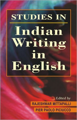 Studies in Indian Writing in English (Volume - 1) 01 Edition