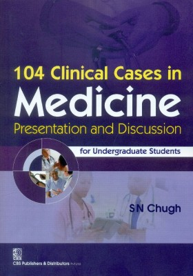 104 Clinical Cases in Medicine Presentation and Discussin for Undergraduate Students