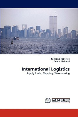 International Logistics: Supply Chain, Shipping, Warehousing