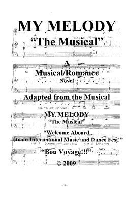 My Melody - The Musical: Welcome Aboard! to an International Music & Dance Fest! Bon-Voyage!!!