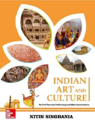 Indian Art and Culture - For Civil Services Preliminary and Main Examinations Second Edition