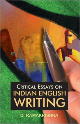 Critical Essays on Indian English Writing 01 Edition
