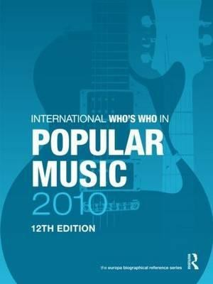 The International Who's Who in Popular Music 2010