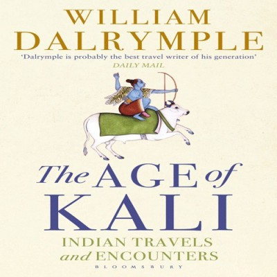 The Age of Kali Indian Travels and Encounters