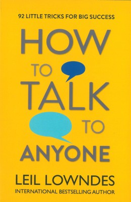 HOW TO TALK TO ANYONE