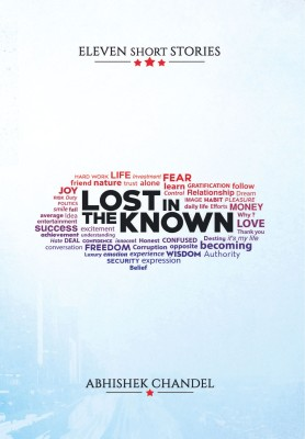 Lost in the Known : Eleven Short Stories
