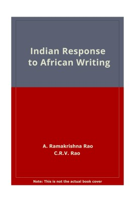 Indian Response To African Writing 01 Edition
