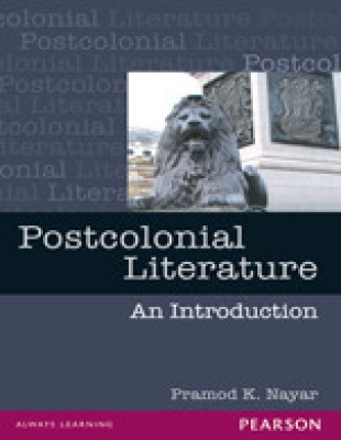 Postcolonial Literature : An Introduction