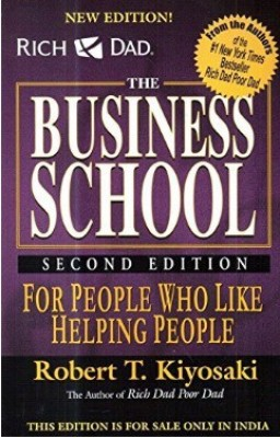 Rich Dads Business School For People Who Like Helping People