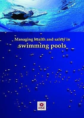 Managing Health and Safety in Swimming Pools (Guidance Booklet)