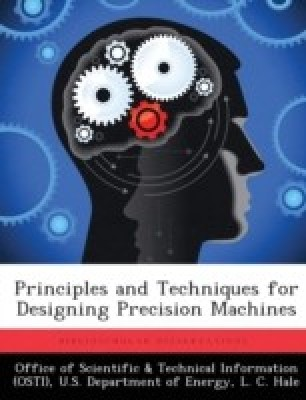 Principles and Techniques for Designing Precision Machines