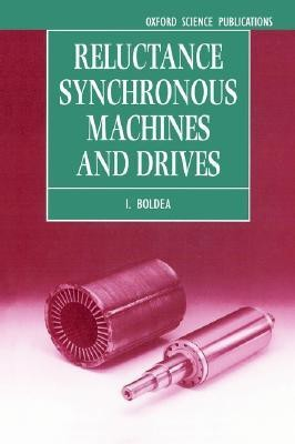 Reluctance Synchronous Machines and Drives (Academic Books) Edition