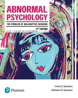 Abnormal Psychology - The Problem of Maladaptive Behavior Eleventh Edition