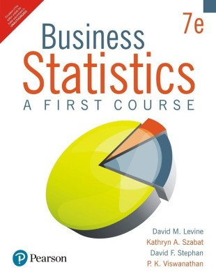 Business Statistics : A First Course Seventh Edition