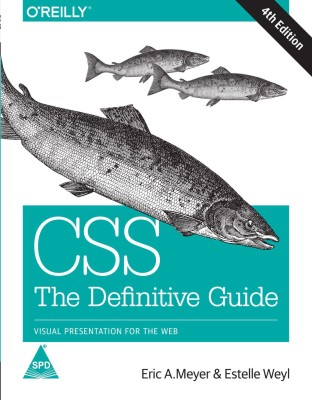 CSS: The Definitive Guide: Visual Presentation for the Web, Fourth Edition