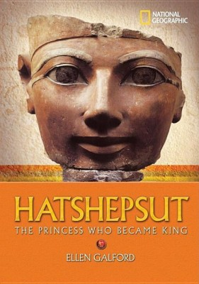 World History Biographies: Hatshepsut