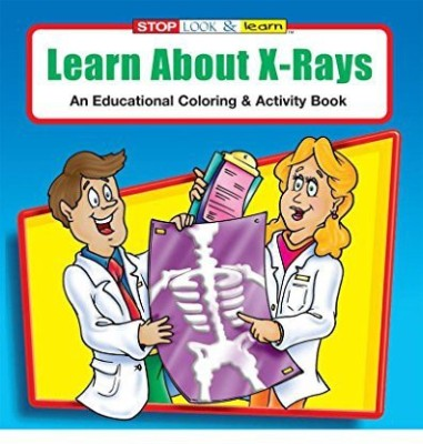 Safety Magnets Learn About X-Rays Kid'S Coloring & Activity Book In Bulk (25-Pack)