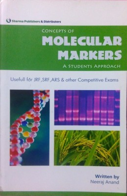 Concepts Of Molecular Markers - A Students Approach Usefull For JRF, SRF, ARS And Other Competitive Exams