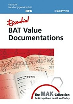 Essential Bat Value Documentations - From The Mak-Collection For Occupational Health And Safety