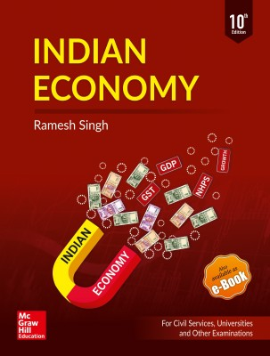 Indian Economy - For Civil Services, Universities and Other Examinations