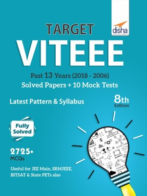 Target VITEEE 2019 - Past 13 Years (2018-2006) Solved Papers + 10 Mock Tests 8th Edition