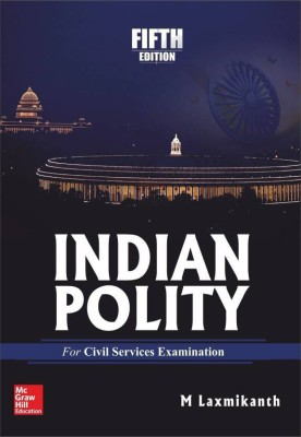 Indian Polity 5 Edition By M Laxmikant, Especially The Civil Services Examinations.(English, Paperback, M. Laxmikanth) Help Book Of Competitive Examinations IAS Preparation