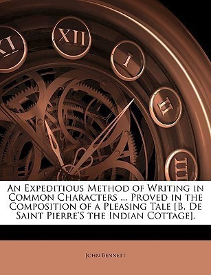 An Expeditious Method of Writing in Common Characters ... Proved in the Composition of a Pleasing Tale [b. de Saint Pierre's the Indian Cottage].