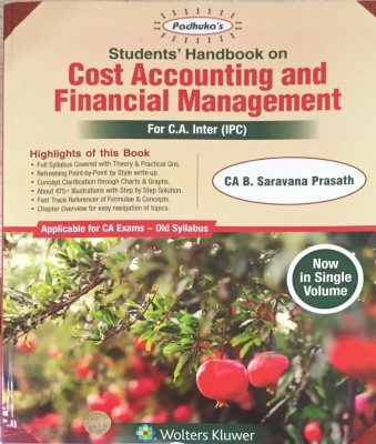 Padhuka's students' handbook on Cost Accounting and financial management for CA. inter(IPC)