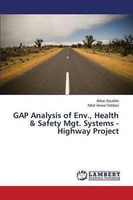 Gap Analysis of Env., Health & Safety Mgt. Systems - Highway Project