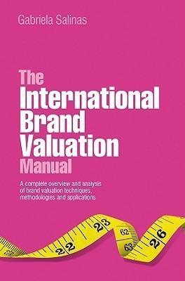The International Brand Valuation Manual