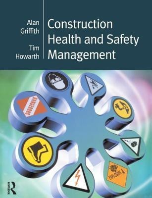 Construction Health and Safety Management