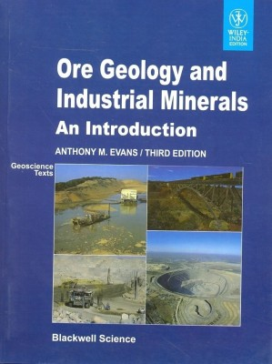 Ore Geology and Industrial Minerals an Introduction, 3rd Edition