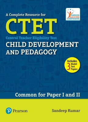 A Complete Resource for CTET: Child Development and Pedagogy - Central Teacher Eligibility Test - Common for Paper I and II