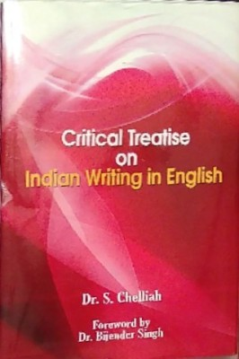 Critical Treatise on Indian Writing in English