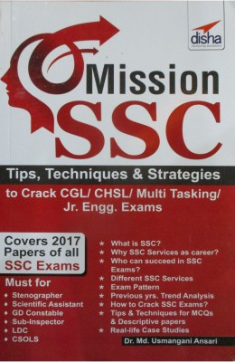 Mission SSC - Tips, Techniques & Strategies to Crack CGL/ CHSL/ Multi Tasking/ Jr. Engg. Exams