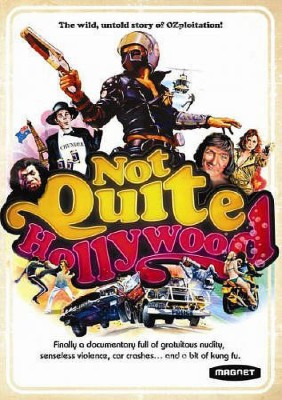 NOT QUITE HOLLYWOOD:WILD UNTOLD STORY